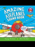 Amazing Airplanes Sound Book: A Very Noisy Book