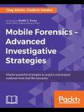 Mobile Forensics - Advanced Investigative Strategies