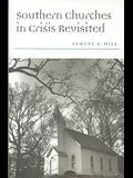 Southern Churches in Crisis Revisited