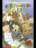 Billions of Bats