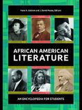 African American Literature: An Encyclopedia for Students