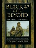 Black '47 and Beyond: The Great Irish Famine in History, Economy, and Memory