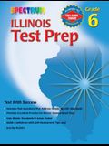 Spectrum Illinois Test Prep: Grade 6