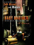 Baby Brother: An Urban Erotic Appetizer