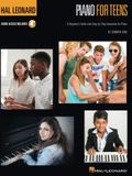 Hal Leonard Piano for Teens Method: A Beginner's Guide with Step-By-Step Instruction for Piano