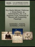 Roy Martin Mitchell, Petitioner, V. Eloise Beard, as Administratrix, Etc. U.S. Supreme Court Transcript of Record with Supporting Pleadings