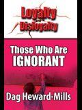 Those who are Ignorant