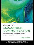 Guide to Managerial Communication (9th Edition) (Prentice Hall)