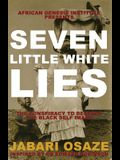 7 Little White Lies: The Conspiracy to Destroy the Black Self-Image