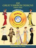 120 Great Fashion Designs, 1900-1950, CD-ROM and Book [With CDROM]