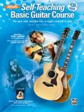 Alfred's Self-Teaching Basic Guitar Course: The New, Easy and Fun Way to Teach Yourself to Play [With CD (Audio)]