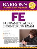 Fe Exam: Fundamentals of Engineering Exam