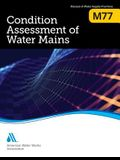 M77 Condition Assessment of Water Mains