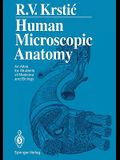 Human Microscopic Anatomy: An Atlas for Students of Medicine and Biology