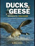 Ducks & Geese of Minnesota Field Guide