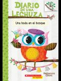 Diario de Una Lechuza #3: Una Boda En El Bosque (a Woodland Wedding), 3: Un Libro de la Serie Branches