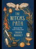 The Witch's Path: Advancing Your Craft at Every Level