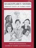 Shakespeare's Sisters: Feminist Essays on Women Poets