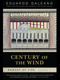 Century of the Wind: Memory of Fire, Volume 3, 3