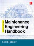 Maintenance Engineering Handbook, Eighth Edition (Mechanical Engineering)