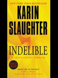 Indelible: A Grant County Thriller