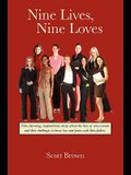 Nine Lives, Nine Loves: Nine Charming, Inspirational Tales about the Lives of Nine Women and Their Challenges to Know Love and Peace with Thei