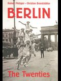 Berlin: The Twenties
