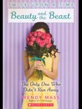 Beauty and the Beast: The Only One Who Didn't Run Away