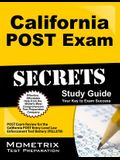 California POST Exam Secrets Study Guide: POST Exam Review for the California Post Entry-Level Law Enforcement Test Battery (PELLETB)