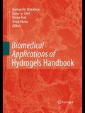 Biomedical Applications of Hydrogels Handbook