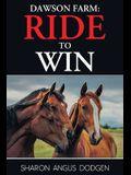 Dawson Farm: Ride to Win