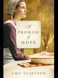 A Promise of Hope: A Novel (Kauffman Amish Bakery Series)
