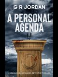 A Personal Agenda: A Highland and Islands Detective Thriller