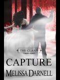 The Clann Series, Book #4: Capture