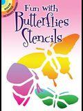 Fun with Butterflies Stencils