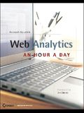 Web Analytics: An Hour a Day [With CDROM]