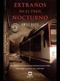 Extranos En El Tren Nocturno