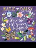 Katie Daisy 2020 Wall Calendar: Live the Life You've Imagined