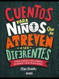 Cuentos Para Niños Que Se Atreven A Ser Diferentes = Stories for Boys Who Dare to Be Different