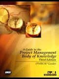 A Guide to the Project Management Body of Knowledge, Third Edition (PMBOK Guides)