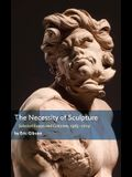 The Necessity of Sculpture