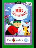 The Big Snowball