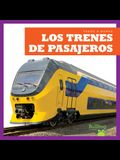Los Trenes de Pasajeros (Passenger Trains)
