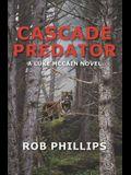 Cascade Predator: A Luke McCain Novel