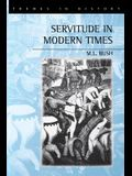 Servitude in Modern Times: Politics and New Political Movements