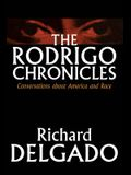 The Rodrigo Chronicles: Conversations about America and Race