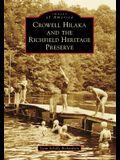 Crowell Hilaka and the Richfield Heritage Preserve