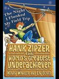 The Night I Flunked My Field Trip. Henry Winkler and Lin Oliver