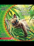 The Cat that Walked by Himself. How the Rhinoceros Got His Skin.: The Best of Just So Stories