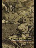 The Gospel of the Kingdom: Scriptural Studies in the Kingdom of God